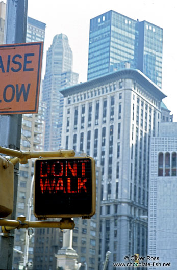 Don`t Walk ... in New York